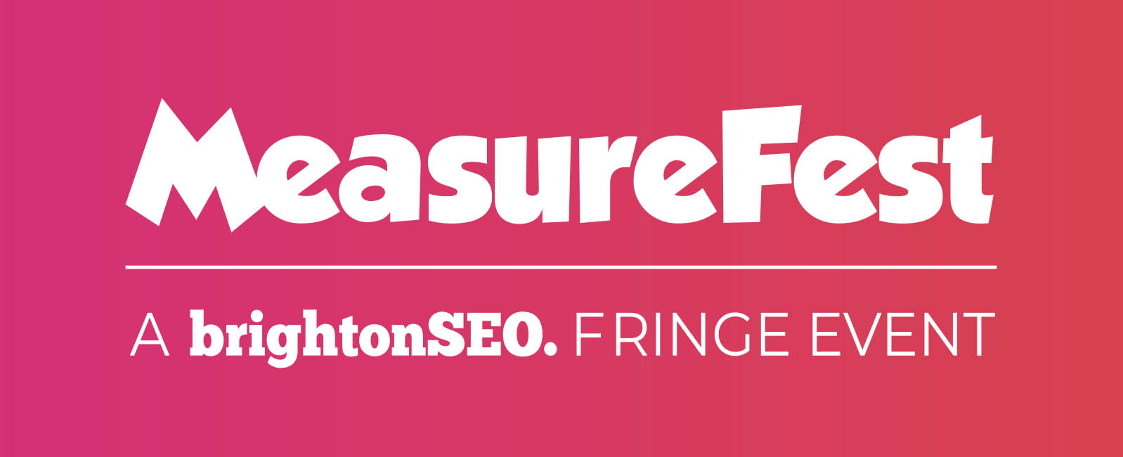 MeasureFest - a brightonSEO fringe event