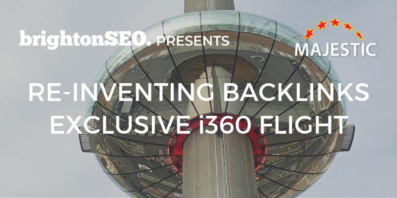 Re-inventing Backlinks - exclusive i360 flight