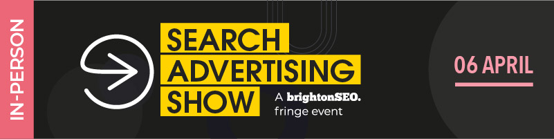 Search Advertising Show - April in-person 2022